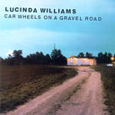Lucinda Williams' 'Car Wheels on a Gravel Road'