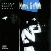 Nanci Griffith's 'One Fair Summer Evening'