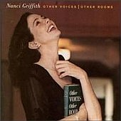 Nanci Griffith's 'Other Voices, Other Rooms'