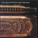 Paul Butterfield's 'Better Days'