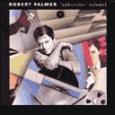 Robert Palmer's 'Addictions'